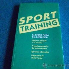 Coleccionismo deportivo: SPORT TRAINING-LA FORMA FISICA DEL DEPORTISTA-1993-. Lote 27834673