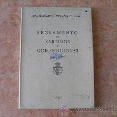 Coleccionismo deportivo: REGLAMENTO DE PARTIDOS Y COMPETICIONES,AÑO 1957,REAL FEDERACION ESPAÑOLA DE FUTBOL. Lote 27880840