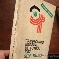 Coleccionismo deportivo: CAMPEONATO MUNDIAL DE FUTBOL 1982, SEDE BILBAO , 2º EDICION ( RR13. Lote 58206881