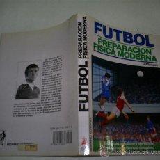 Coleccionismo deportivo: FÚTBOL. PREPARACIÓN FÍSICA MODERNA ESQUEMAS PRÁCTICOS COMPLETOS Y EJERCICIO JEF SNEYERS 1989 RM51547. Lote 28058335