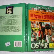Coleccionismo deportivo: 600 PROGRAMAS PARA EL ENTRENAMIENTO DE FÚTBOL ENDRE BENEDEK PÁJAI JÁNOS RM51680. Lote 28068288