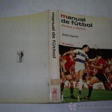 Coleccionismo deportivo: MANUAL DE FÚTBOL TÉCNICA Y TÁCTICA JESÚS BARRIO HISPANO EUROPEA 1981 RM51685. Lote 28068334