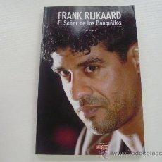 Coleccionismo deportivo: FRANK RIJKAARD - EL SEÑOR DE LOS BANQUILLOS - TONI FRIEROS - COLECCION SPORT. Lote 28331209
