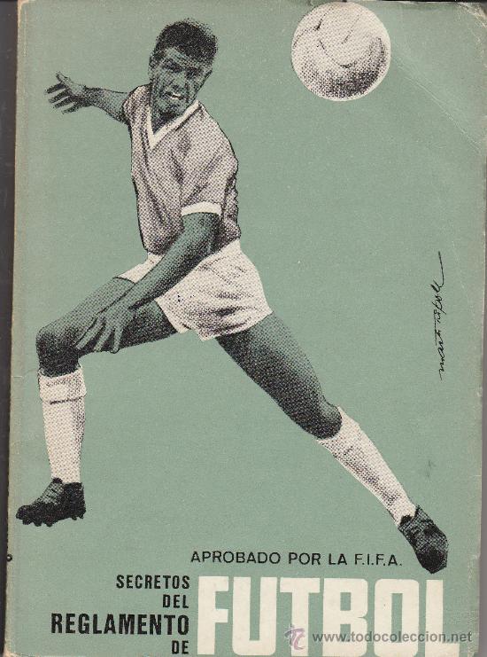 SECRETOS DEL REGLAMENTO DE FÚTBOL APROBADO POR LA FIFA. 1967 (Coleccionismo Deportivo - Libros de Fútbol)