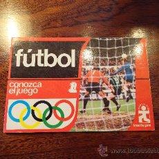 Coleccionismo deportivo: LIBRO CONOZCA EL JUEGO FUTBOL EDICIONES AURA AÑO 1976. Lote 28577496