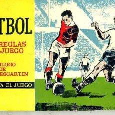 Coleccionismo deportivo: FUTBOL, LAS REGLAS DEL JUEGO (1962). Lote 28893463
