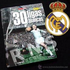 Coleccionismo deportivo: LIBRO 30 LIGAS BLANCAS TOMO 1 - REAL MADRID FÚTBOL MUY ILUSTRADO DEPORTE HISTORIA FOTOS DATOS AS. Lote 28917187