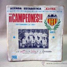 Coleccionismo deportivo: LIBRO, AGENDA ESTADISTICA, CAMPEONES, ASI GANAMOS LA LIGA, VALENCIA, 1970 - 71, EDITORIAL TYRIS. Lote 29183145