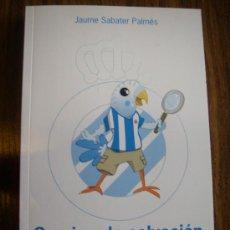 Coleccionismo deportivo: RCD ESPANYOL - CAMINO DE SALVACION -. Lote 79778139