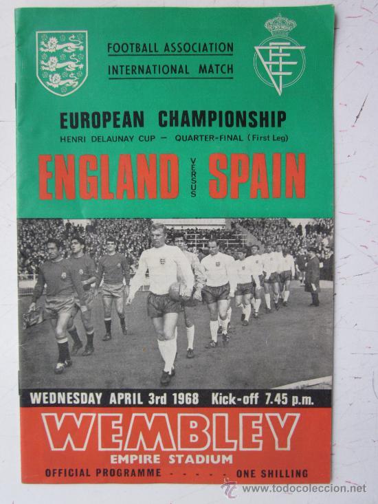 PROGRAMA OFICIAL FUTBOL - INGLATERRA ESPAÑA -AÑO 1968-WEMBLEY - EUROPEAN CHAMPIONSHIP, QUARTER FINAL (Coleccionismo Deportivo - Libros de Fútbol)