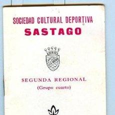 Coleccionismo deportivo: SOCIEDAD CULTURAL DEPORTIVA * SASTAGO - ZARAGOZA * - 2ª REGIONAL, TEMPORADA 1977-78. Lote 29564209