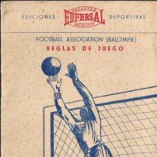 Coleccionismo deportivo: FOOTBALL ASSOCIATION BALOMPIE - REGLAS DE JUEGO - 1954 - PEDRO ESCARTIN MORAN - 32 PÁGINAS. Lote 29913340