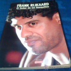 Coleccionismo deportivo: FRANK RIJKAARD. EL SEÑOR DE LOS BANQUILLOS. POR TONI FRIEROS. COLECCION SPORT. F.C. BARCELONA. Lote 30178462