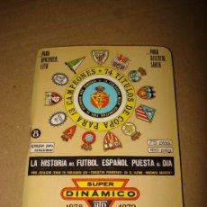 Coleccionismo deportivo: CALENDARIO ANUARIO DE FUTBOL DINAMICO TEMPORADA 1978 1979 .. Lote 30779968