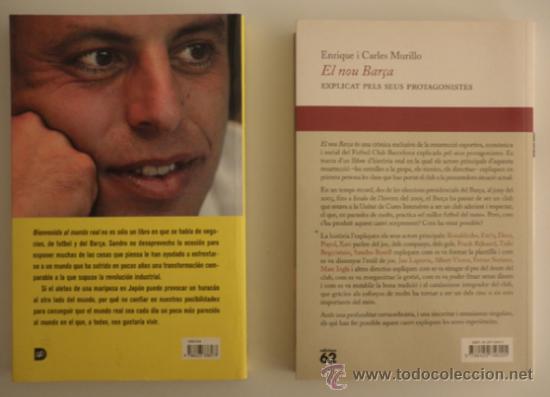 Coleccionismo deportivo: 2 Libros FC Barcelona: Sandro Rosell - Bienvenido al mundo real + El nou barça - Eto´o Ronaldinho - Foto 2 - 30948040