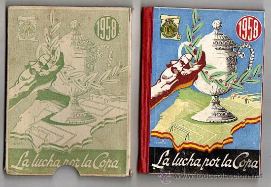 LA LUCHA POR LA COPA 1958 - AÑO III - EDICIONES DEPORTIVAS DINAMICO-ZARAGOZA (Coleccionismo Deportivo - Libros de Fútbol)