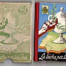 Coleccionismo deportivo: LA LUCHA POR LA COPA 1958 - AÑO III - EDICIONES DEPORTIVAS DINAMICO-ZARAGOZA. Lote 31011428