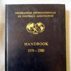 Coleccionismo deportivo: FIFA - HANDBOOK 1979 - 1980, EDICIÓN ESPAÑOLA.. Lote 31064505