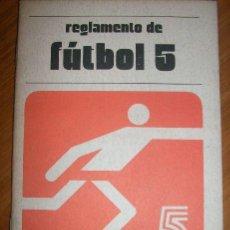 Coleccionismo deportivo: REGLAMENTO DE FUTBOL 5 - EDITORIAL STADIUM - ARGENTINA - 1994. Lote 31089727