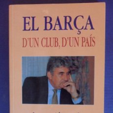 Coleccionismo deportivo: LIBRO FUTBOL D'UN CLUB JAUME LLAURADO FUTBOL CLUB F.C BARCELONA FC BARÇA CF VER FOTOS ES EL MISMO. Lote 31579362