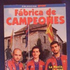 Coleccionismo deportivo: LIBROFUTBOL FABRICA DE CAMPEONES FUTBOL CLUB F.C BARCELONA FC BARÇA CF VER FOTOS ES EL MISMO. Lote 31580566