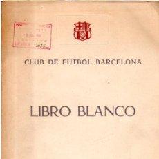 Coleccionismo deportivo: CLUB DE FUTBOL BARCELONA, LIBRO BLANCO, EJERCICIO 1959- 60, 119 PÁGS, 22X28CM, RÚSTICA. Lote 31844285