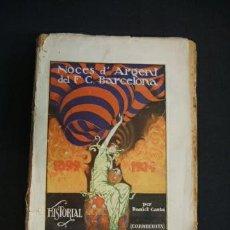 Coleccionismo deportivo: NOCES D'ARGENT DEL F.C. BARCELONA - VOLUM II - PER DANIEL CARBÓ - EN CATALÀ - . Lote 32113032