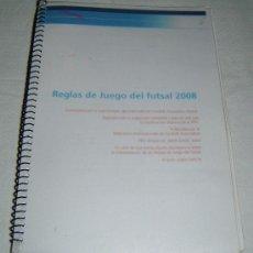Coleccionismo deportivo: REGLAS DE JUEGO DEL FUTSAL 2008. Lote 32344770
