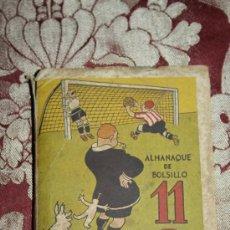 Coleccionismo deportivo: 1857- ALMANAQUE DE BOLSILLO - EL ONCE - 1947 - ILUSTRADO. Lote 32390201