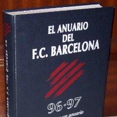 Coleccionismo deportivo: EL ANUARIO DEL FC BARCELONA 96-97 POR JAUME SOBREQUÉS DE DICUR EN VITORIA 1997. Lote 32593898