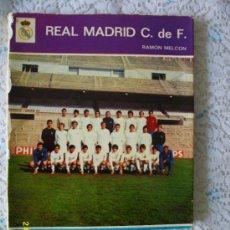 Coleccionismo deportivo: REAL MADRID CLUB DE FUTBOL. AÑO 1972.. Lote 32628780