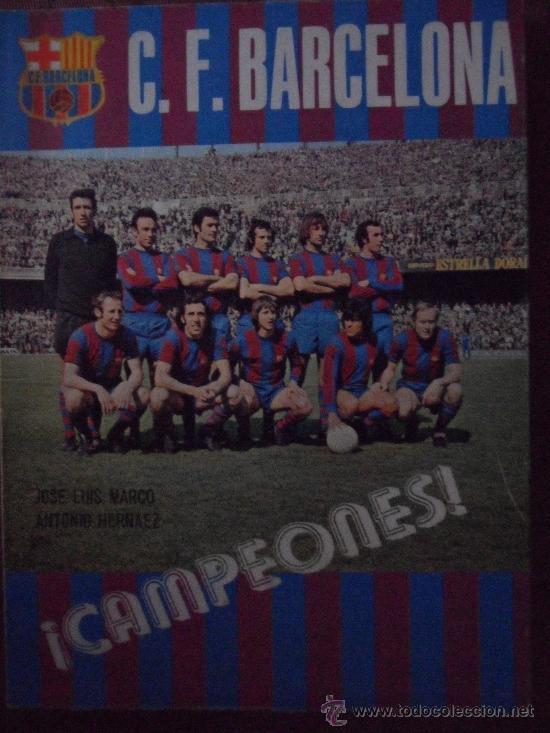 LIBRO CAMPEONES FUTBOL CLUB F.C BARCELONA FC BARÇA CF 1974 VER FOTOS (Coleccionismo Deportivo - Libros de Fútbol)