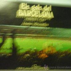 Coleccionismo deportivo: FUTBOL ELS GOLS DEL BARCELONA -LIBRO DE JAUME MIRAVITLLES--1ª PARTE.-. Lote 33152195