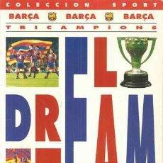 Coleccionismo deportivo: EL DREAM TEAM - BARÇA TRICAMPIONS - . Lote 33370748