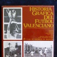 Coleccionismo deportivo: HISTORIA GRAFICA DEL FUTBOL VALENCIANO. VIDAL Y H.PERPIÑA. CAJA AHO.VALENCIA.1982 294 PAG. Lote 33421219