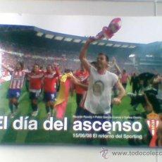 Libro El dia del ascenso 2008 Sportin Gijon Futbol Rosety Garcia Cuervo Solares