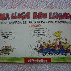 Coleccionismo deportivo: LIBRO DE EL PERIODICO , UNA LLIGA BEN LLIGADA POR OSCAR. Lote 33859600