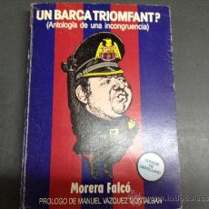 Coleccionismo deportivo: UN BARÇA TRIOMFANT 1º EDICION CASTELLANO. Lote 33927683