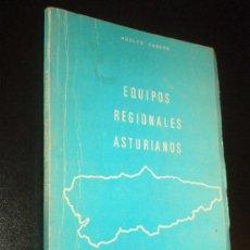 Coleccionismo deportivo: EQUIPOS REGIONALES ASTURIANOS / ADOLFO CASERO , 1979. Lote 34230385