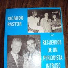 Coleccionismo deportivo: RCD ESPAÑOL. RECUERDOS DE UN PERIODISTA INTRUSO.RICARDO PASTOR.. Lote 34350933