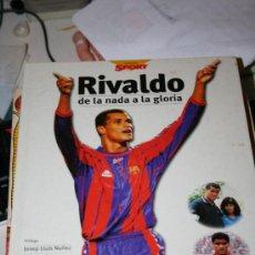 Coleccionismo deportivo: LIBRO RIVALDO DE LA NADA A LA GLORIA 1998. Lote 35144906