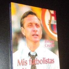 Coleccionismo deportivo: MIS FUTBOLISTAS Y YO / CRUYFF, JOHAN. Lote 35492891