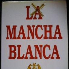 Coleccionismo deportivo: LIBRO DE FUTBOL LA MANCHA BLANCA - 50 AÑOS DEL ALBACETE BALOMPIE - ANIVERSARIO. Lote 35387001
