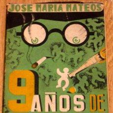 Coleccionismo deportivo: NUEVE AÑOS DE SELECCIONADOR JOSÉ MARÍA MATEOS AÑO 1950. Lote 35799155