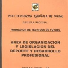 Coleccionismo deportivo: REAL FEDERACION ESPAÑOLA DE FUTBOL, ESCUELA NACINAL FORMACION DE TECNICOS DE FUTBOL, CURSO NIVEL 2º. Lote 35987147