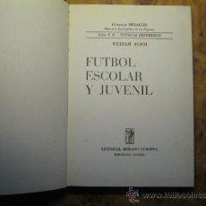 Coleccionismo deportivo: FUTBOL ESCOLAR Y JUVENIL. Lote 36146382