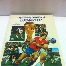 LIBRO COPA DEL MUNDO DE FUTBOL- ESPAÑA 1982 - MUNDIAL 82.