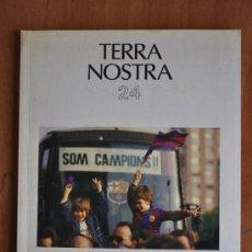 Coleccionismo deportivo: TERRA NOSTRA NÚM. 24 - FUTBOL CLUB BARCELONA - JAUME SOBREQUÉS I CALLICÓ. Lote 36334767