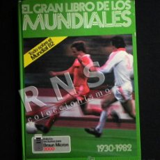Coleccionismo deportivo: GRAN LIBRO DE LOS MUNDIALES - FÚTBOL MUNDIAL DEPORTE HISTORIA FOTOS - ESPAÑA 82 ETC- 1930 - 1982. Lote 36418270