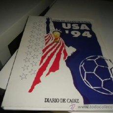 Coleccionismo deportivo: COPA DEL MUNDO DE FUTBOL USA 94 EL SEMANAL DIARIO DE CADIZ CARPETA CON 9 CAPITULOS. Lote 36530237